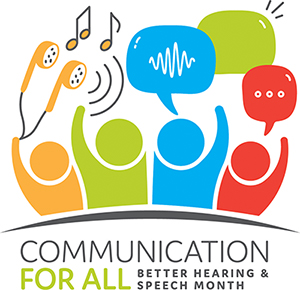 2018 ASHA May is Better Hearing and Speech Month graphic
